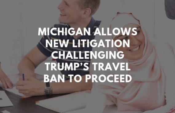 Judge Allows New Litigation Challenging Trump's Travel Ban